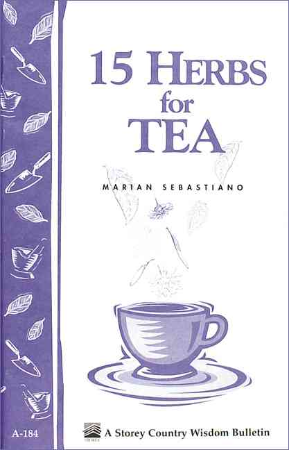 15 Herbs for Tea By Sebastiano, Marian E.